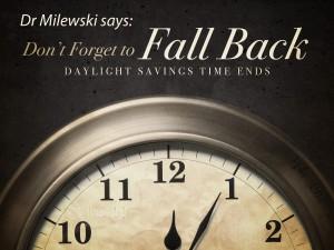 Fall Back dr milewski